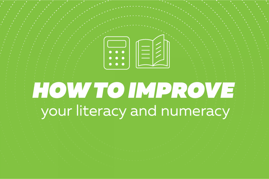 How to improve your literacy and numeracy